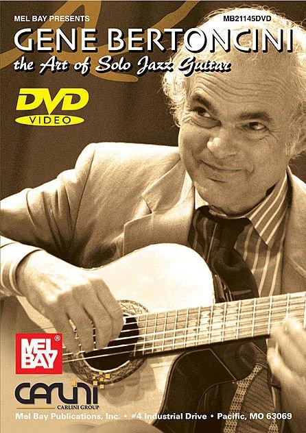 Gene Bertoncini - The Art of Solo Jazz Guitar (DVD)