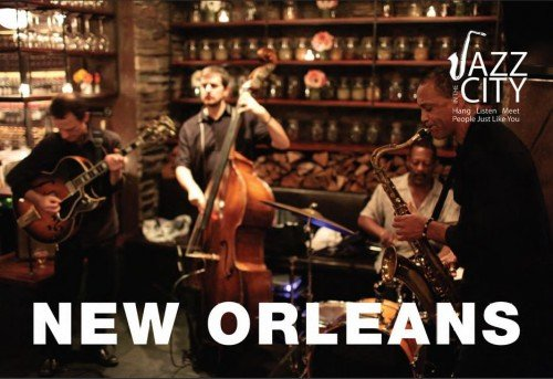 Jazz in the City New Orleans