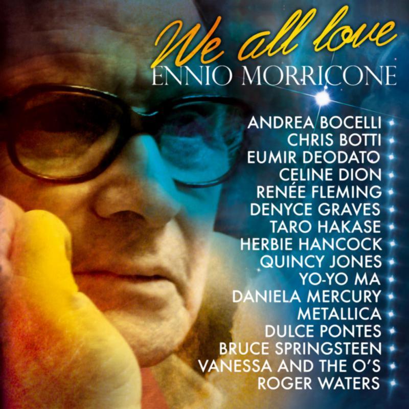 We all love Ennio Morricone CD
